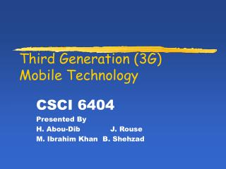 Third Generation (3G) Mobile Technology