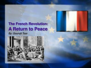 The French Revolution: A Return to Peace