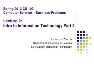Instructor: Zhe He Department of Computer Science New Jersey Institute of Technology