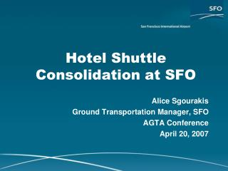 Hotel Shuttle Consolidation at SFO