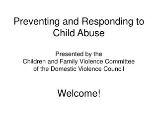 Preventing and Responding to Child Abuse Introductions
