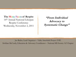 """From Individual  Advocacy to  Systematic Change"""