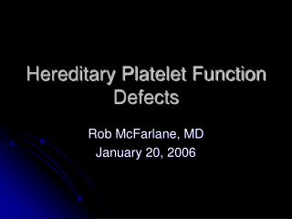 Hereditary Platelet Function Defects