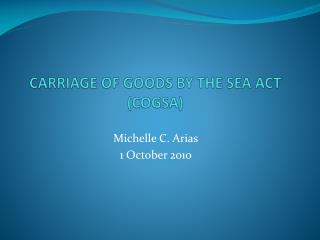 CARRIAGE OF GOODS BY THE SEA ACT (COGSA)