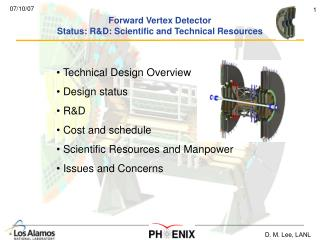 Forward Vertex Detector Status: R&D: Scientific and Technical Resources