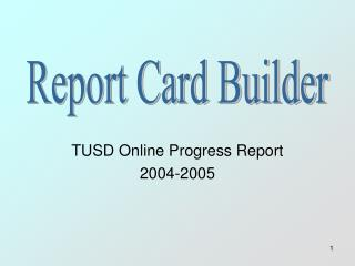 TUSD Online Progress Report 2004-2005