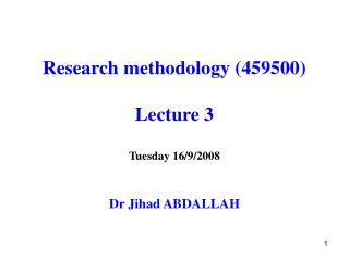 Research methodology 459500  Lecture 3  Tuesday 16