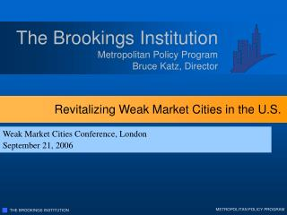 Revitalizing Weak Market Cities in the U.S.