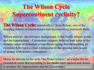 The Wilson Cycle Supercontinent cyclisity?
