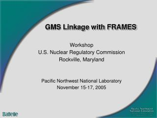 GMS Linkage with FRAMES