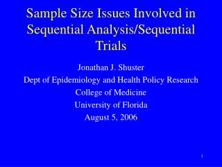 Sample Size Issues Involved in Sequential Analysis/Sequential Trials