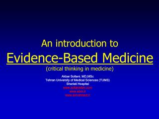 An introduction to Evidence-Based Medicine (critical thinking in medicine)
