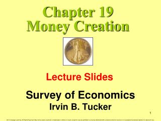 Chapter 19 Money Creation