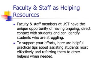 Faculty & Staff as Helping Resources