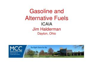 Gasoline and  Alternative Fuels ICAIA Jim Halderman Dayton, Ohio