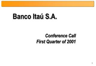 Conference Call First Quarter of 2001