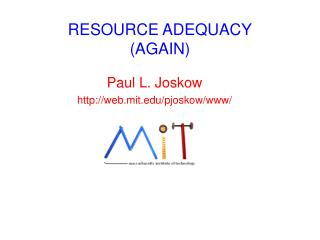 RESOURCE ADEQUACY (AGAIN)