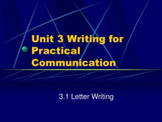 Unit 3 Writing for Practical Communication