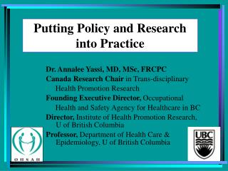 Putting Policy and Research into Practice