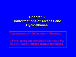 Chapter 3 Conformations of Alkanes and Cycloalkanes