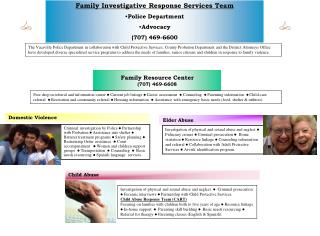 Family Investigative Response Services Team Police Department Advocacy (707) 469-6600