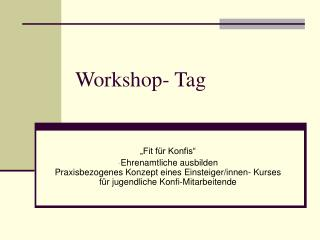 Workshop- Tag