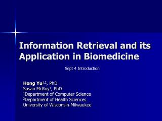 Information Retrieval and its Application in Biomedicine