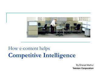 How e-content helps Competitive Intelligence