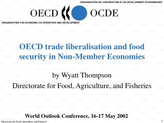 OECD trade liberalisation and food security in Non-Member Economies