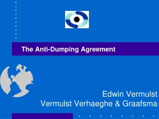 The Anti-Dumping Agreement