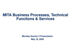 MITA Business Processes, Technical Functions & Services