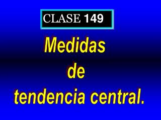 CLASE  149