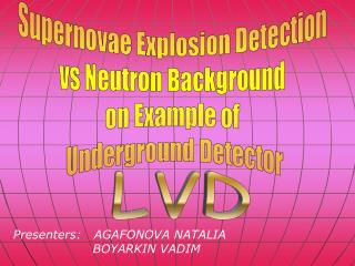 Supernovae Explosion Detection  vs Neutron Background  on Example of  Underground Detector