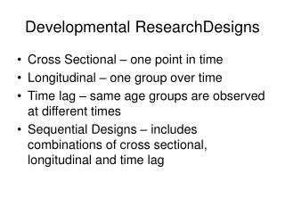 Developmental ResearchDesigns