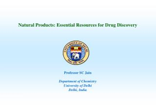 Natural Products: Essential Resources for Drug Discovery