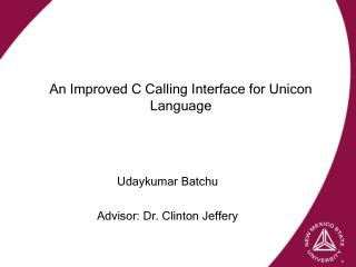 An Improved C Calling Interface for Unicon Language