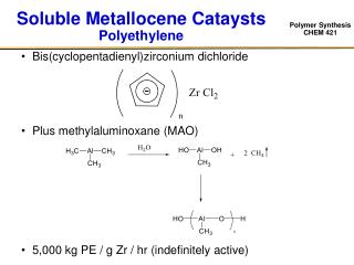 Soluble Metallocene Cataysts Polyethylene