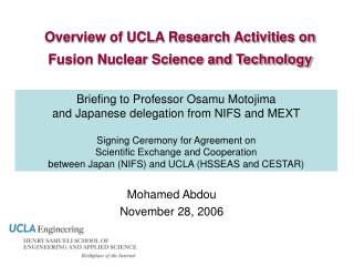 Overview of UCLA Research Activities on Fusion Nuclear Science and Technology