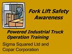 Fork Lift Safety Awareness