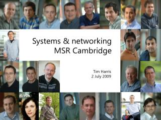 Systems & networking MSR Cambridge