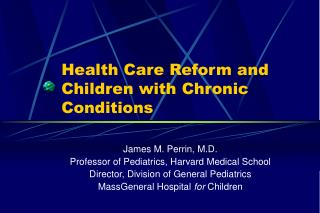 Health Care Reform and Children with Chronic Conditions