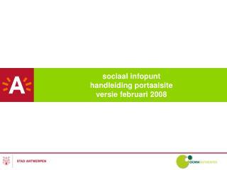 sociaal infopunt  handleiding portaalsite  versie februari 2008