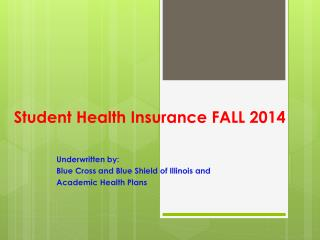Student Health Insurance FALL 2014