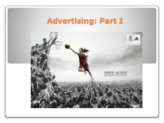 Advertising: Part I