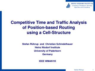 Competitive Time and Traffic Analysis of Position-based Routing using a Cell-Structure