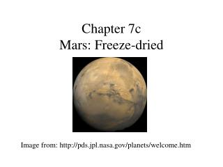 Chapter 7c Mars: Freeze-dried