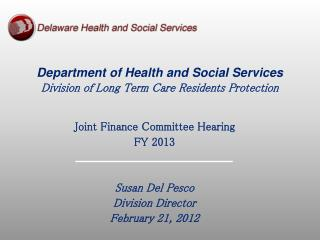 Department of Health and Social Services Division of Long Term Care Residents Protection