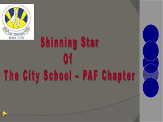 Shinning Star Of  The City School – PAF Chapter