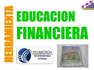 Presentación Herramienta Educación Financiera