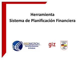 Presentación Herramienta Sistema de Planificación Financiera